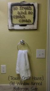 {Texas Craft House} Old Window turned Bathroom Sign