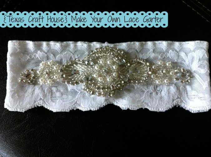 {Texas Craft House} Make Your Own Lace Garter
