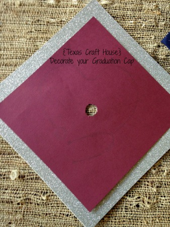 {Texas Craft House} Decorate your Graduation Cap