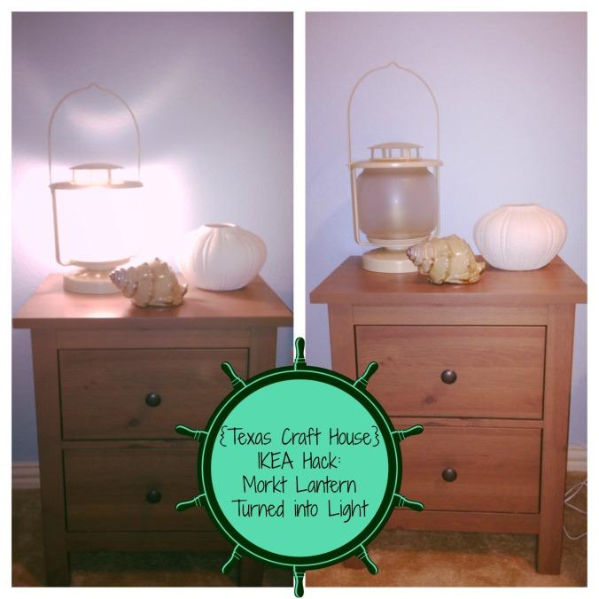 {Texas Craft House} IKEA Hack: Morkt Lantern Turned into a Bedside Light