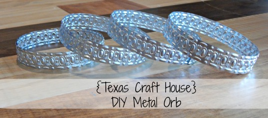 {Texas Craft House} DIY Metal orb or sphere made out of metal ribbon - great for home decor!