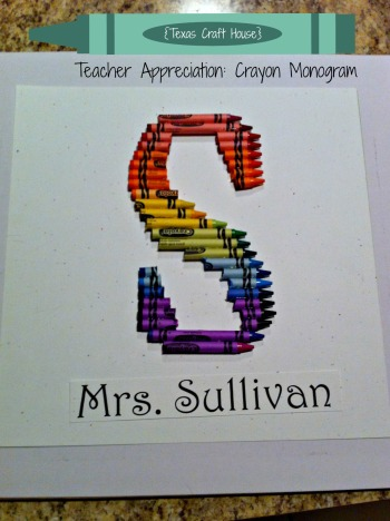 {Texas Craft House} Teacher Appreciation: Crayon Monogram
