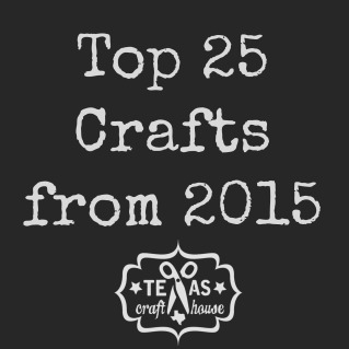 {Texas Craft House} Top 25 Crafts from 2015